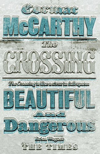 The Crossing (Border Trilogy, Band 2)