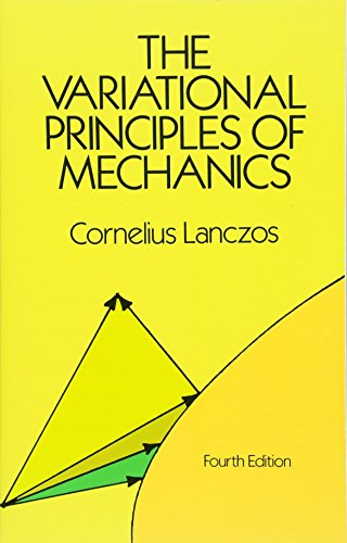 The Variational Principles of Mechanics (Dover Books on Physics & Chemistry) (Dover Books on Physics and Chemistry) von Dover Publications