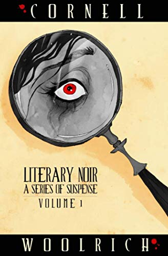 Literary Noir: A Series of Suspense - Volume One von Renaissance Literary & Talent