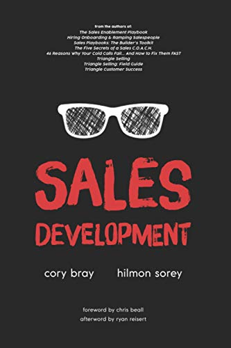 Sales Development: Cracking the Code of Outbound Sales von CreateSpace Independent Publishing Platform