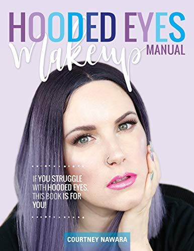Hooded Eyes Makeup Manual: A practical eyeshadow application guide for lovely ladies with hooded eyes. von CreateSpace Independent Publishing Platform