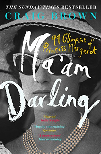 Ma'am Darling: 99 Glimpses of Princess Margaret von Harper Collins Publ. UK
