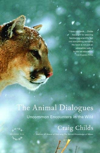 The Animal Dialogues: Uncommon Encounters in the Wild von Back Bay Books