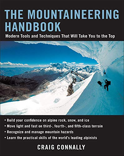 The Mountaineering Handbook: Modern Tools and Techniques That Will Take You to the Top von International Marine/Ragged Mountain Press