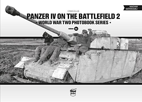 Panzer IV on the Battlefield 2: World War Two Photobook Series von PeKo Publishing Kft.