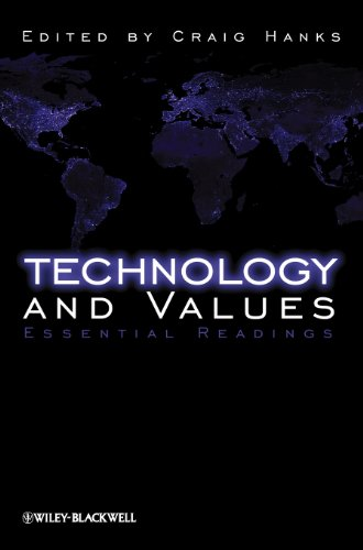 Technology and Values: Essential Readings von Wiley-Blackwell