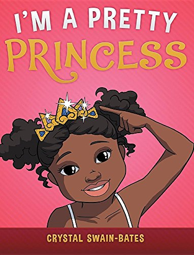 I'm a Pretty Princess von Goldest Karat Publishing