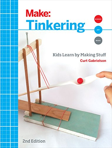 Tinkering, 2e: Kids Learn by Making Stuff (Make) von O'Reilly UK Ltd.