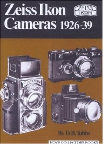 Zeiss Ikon Cameras 1926-39 (Hove Collectors Books)