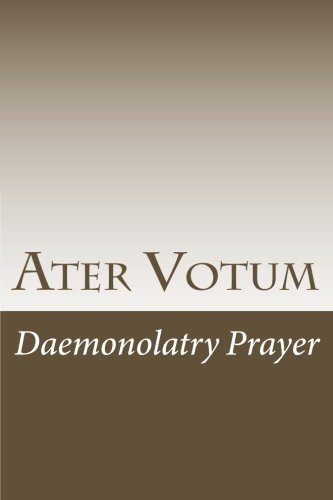 Ater Votum: Daemonolatry Prayer (Cambridge Studies in Linguistics (Paperback)) von CreateSpace Independent Publishing Platform
