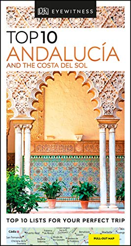 DK Eyewitness Top 10 Andalucía and the Costa del Sol (Pocket Travel Guide) von Dorling Kindersley Uk; Dk Eyewitness Travel