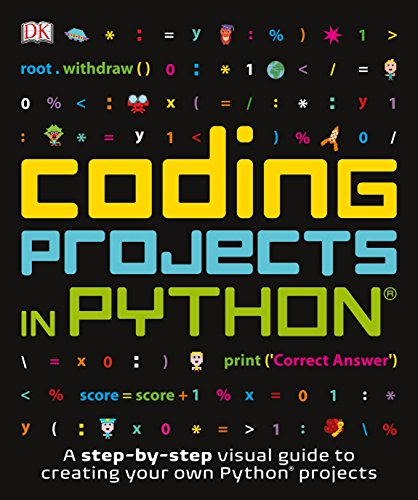 Coding Projects in Python (Computer Coding for Kids) von DK Children