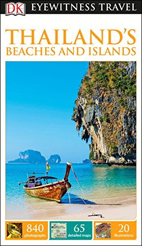 DK Eyewitness Thailand's Beaches and Islands (Travel Guide) von Dorling Kindersley Uk