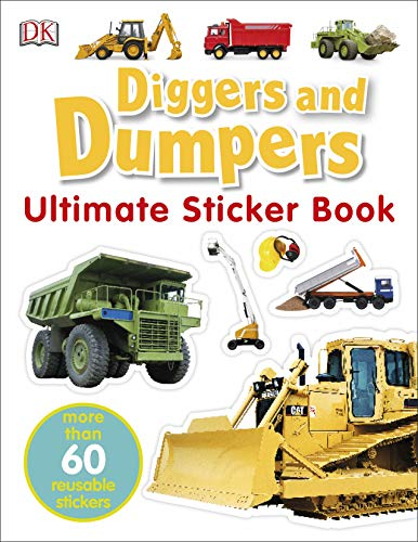 Diggers & Dumpers Ultimate Sticker Book (Ultimate Stickers) von DK Children