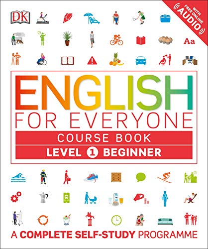 English for Everyone Course Book Level 1 Beginner: A Complete Self-Study Programme von Dorling Kindersley Uk
