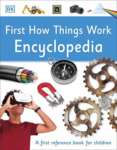 First How Things Work Encyclopedia: A First Reference Book for Children (DK First Reference) von DK Children