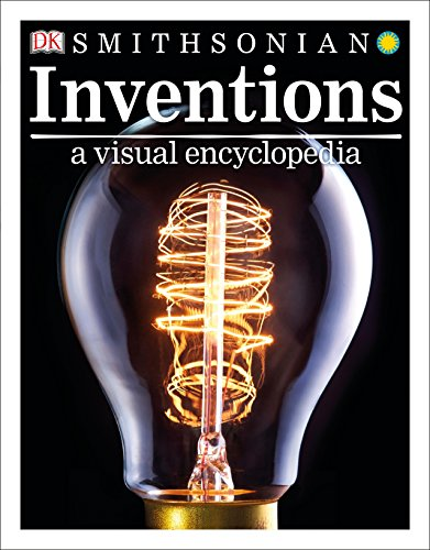 Inventions: A Visual Encyclopedia von DK Children