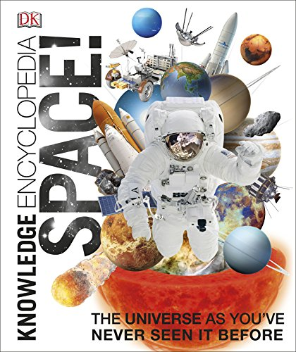 Knowledge Encyclopedia Space!: The Universe as You've Never Seen it Before von Dorling Kindersley Ltd.