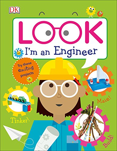 Look I'm an Engineer (Look! I'm Learning) von DK Children
