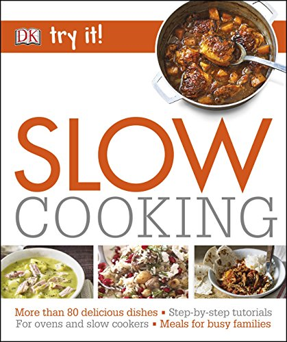 Slow Cooking (Try It!) von Dorling Kindersley Ltd.