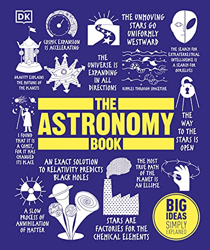 The Astronomy Book: Big Ideas Simply Explained von Dorling Kindersley Ltd.