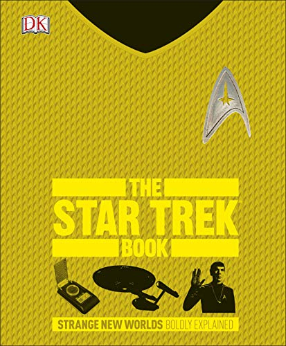 The Star Trek Book: Strange New Worlds Boldly Explained von Dorling Kindersley Uk