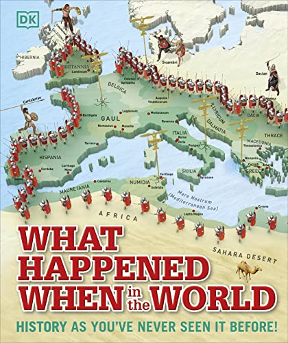 What Happened When in the World: History as You've Never Seen it Before! (Dk) von DK Children