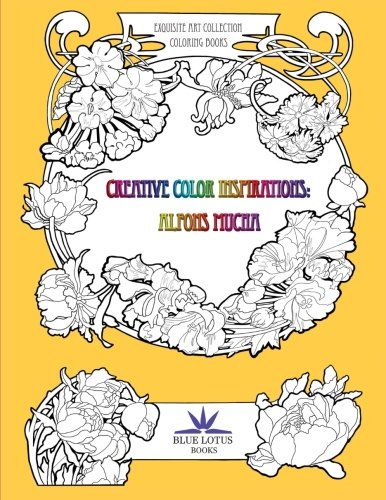 Creative Color Inspirations: Alfons Mucha (Exquisite Art Coloring Book Collection, Band 1)