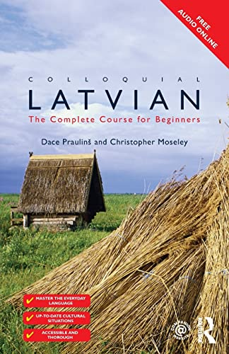 Colloquial Latvian: The Complete Course for Beginners (Colloquial Series (Book Only)) von Taylor & Francis Ltd