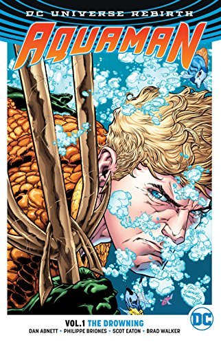 Aquaman Vol. 1: The Drowning (Rebirth) von DC Comics