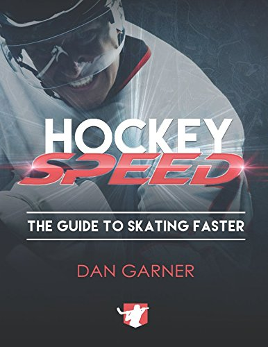 Hockey Speed: The Guide To Skating Faster von Independently published