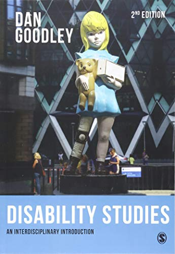Disability Studies: An Interdisciplinary Introduction Second Edition