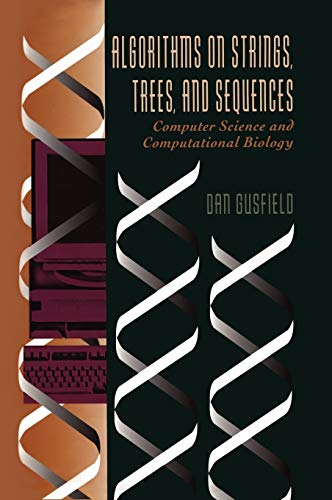 Algorithms on Strings, Trees, and Sequences: Computer Science and Computational Biology von Cambridge University Pr.