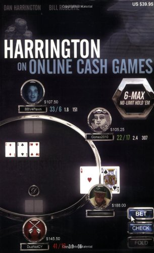 Harrington on Online Cash Games: 6-Max No-Limit Hold 'em von Two Plus Two Pub.