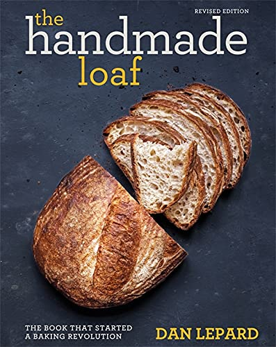 The Handmade Loaf: The book that started a baking revolution von Mitchell Beazley