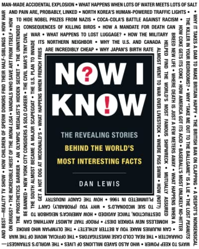 Now I Know: The Revealing Stories Behind the World's Most Interesting Facts von ADAMS PUB
