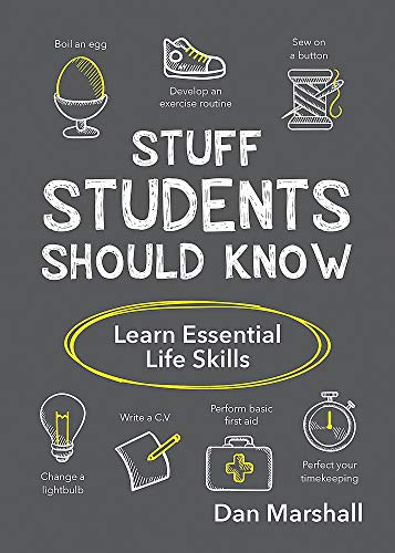 Stuff Students Should Know: Learn Essential Life Skills von Summersdale Publishers