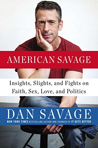 American Savage: Insights, Slights, and Fights on Faith, Sex, Love, and Politics von Penguin Books