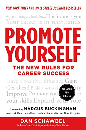 Promote Yourself: The New Rules for Career Success von St. Martin's Griffin