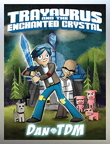DanTDM: Trayaurus and the Enchanted Crystal von HarperCollins