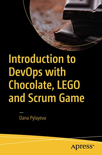 Introduction to DevOps with Chocolate, LEGO and Scrum Game von Apress