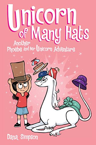 Unicorn of Many Hats  (Phoebe and Her Unicorn Series Book 7) von Andrews McMeel Publishing