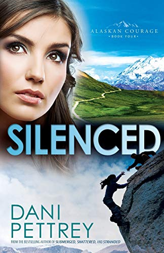 Silenced (Alaskan Courage, Band 4) von Bethany House Publishers