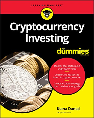 Cryptocurrency Investing For Dummies (For Dummies (Business & Personal Finance))