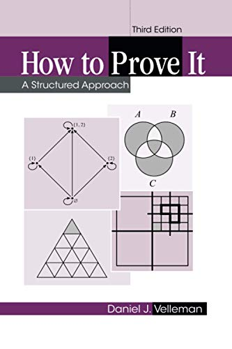 How to Prove It: A Structured Approach von Cambridge University Press