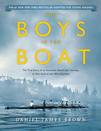 The Boys in the Boat (Young Readers Adaptation): The True Story of an American Team's Epic Journey to Win Gold at the 1936 Olympics von Viking Books for Young Readers