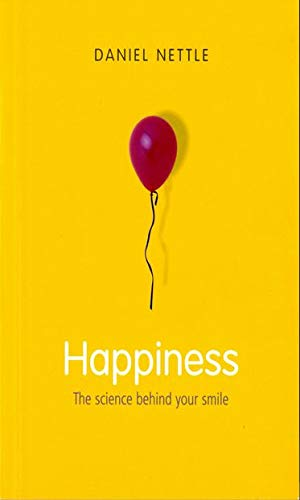 Happiness: The Science behind Your Smile von Oxford University Press