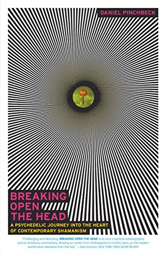 Breaking Open the Head: A Psychedelic Journey into the Heart of Contemporary Shamanism von Three Rivers Press