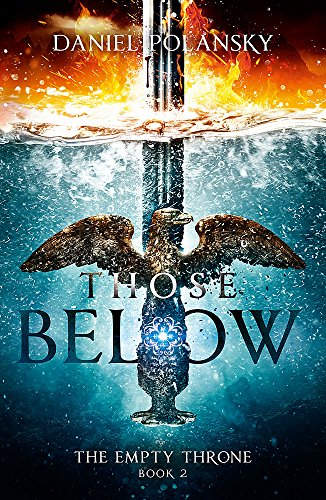 Those Below: The Empty Throne Book 2 von Hodder & Stoughton