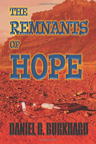 The Remnants of Hope von CreateSpace Independent Publishing Platform